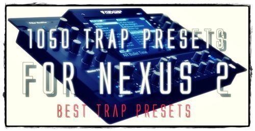 Hot SALE > 1050 TRAP HIP HOP Presets for ReFx Nexus 2 - FL ABLETON WIN MAC #Unbranded