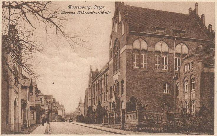 Rastenburg, Ostpr. Herzog Albrecht-Schule.