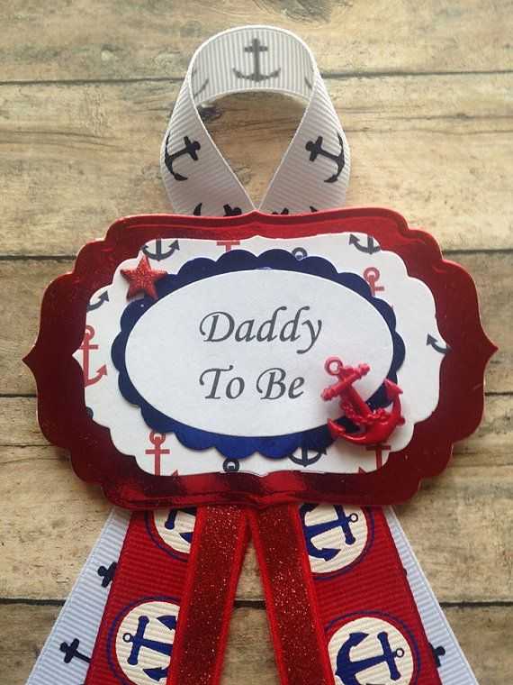 Nautical Theme Baby Shower Daddy To Be Corsage Badge   Handmade with Card Stock, Ribbon and Embellishments  Measures: 3-1/2 x7  A Pin is