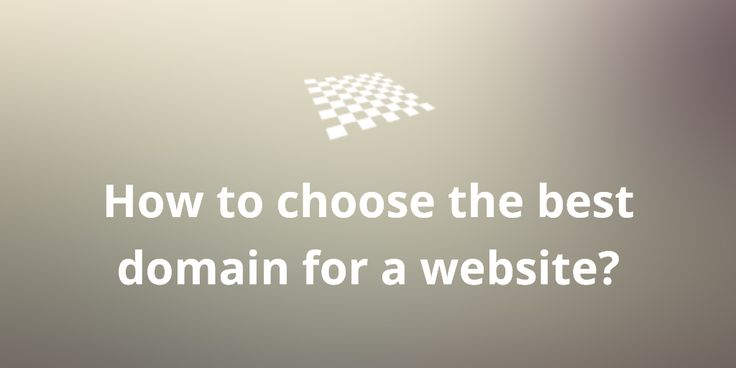 How to choose the best domain for a website?  http://divendor.com/blog/how-to-choose-the-best-domain-for-a-website/
