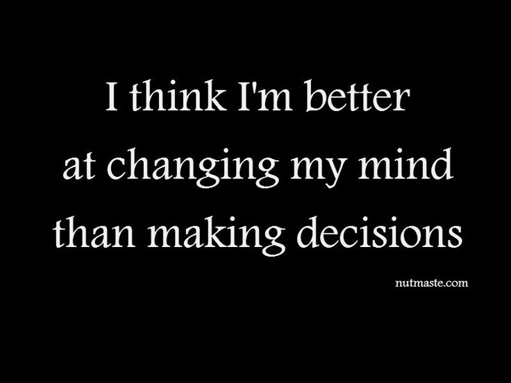 indecisive quote