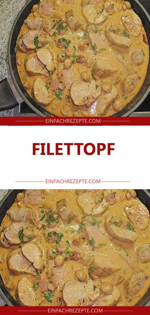 Filettopf (am Tag vor dem Verzehr zubereiten, dann schmeckt es am besten)   – Essen