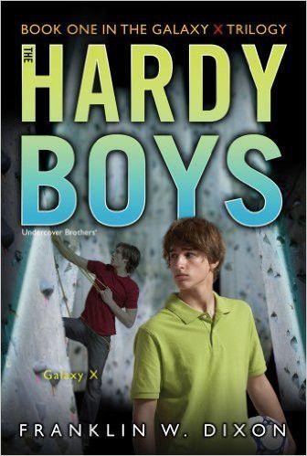 Galaxy X (Galaxy X Trilogy, Book 1 / Hardy Boys: Undercover Brothers, No. 28)