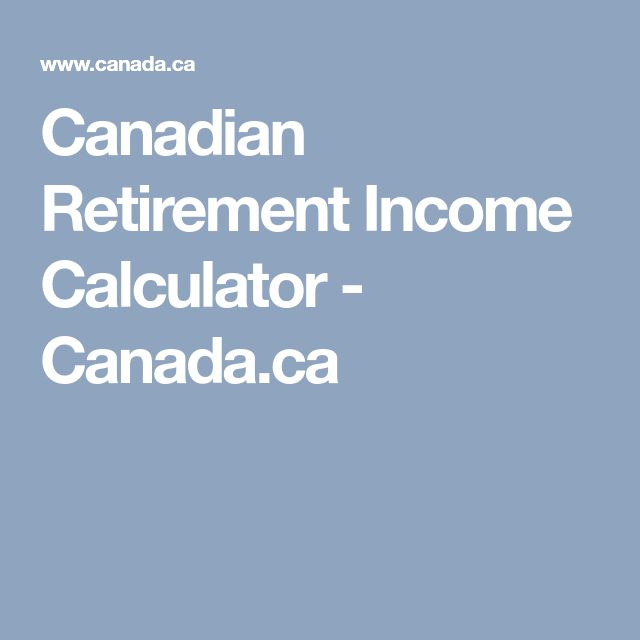 Canadian Retirement Income Calculator - Canada.ca