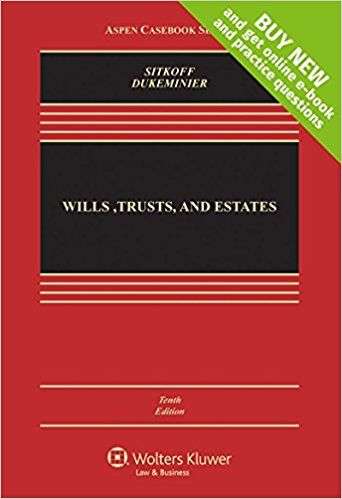 DOWNLOAD PDF] Wills, Trusts, and Estates (Aspen Casebook