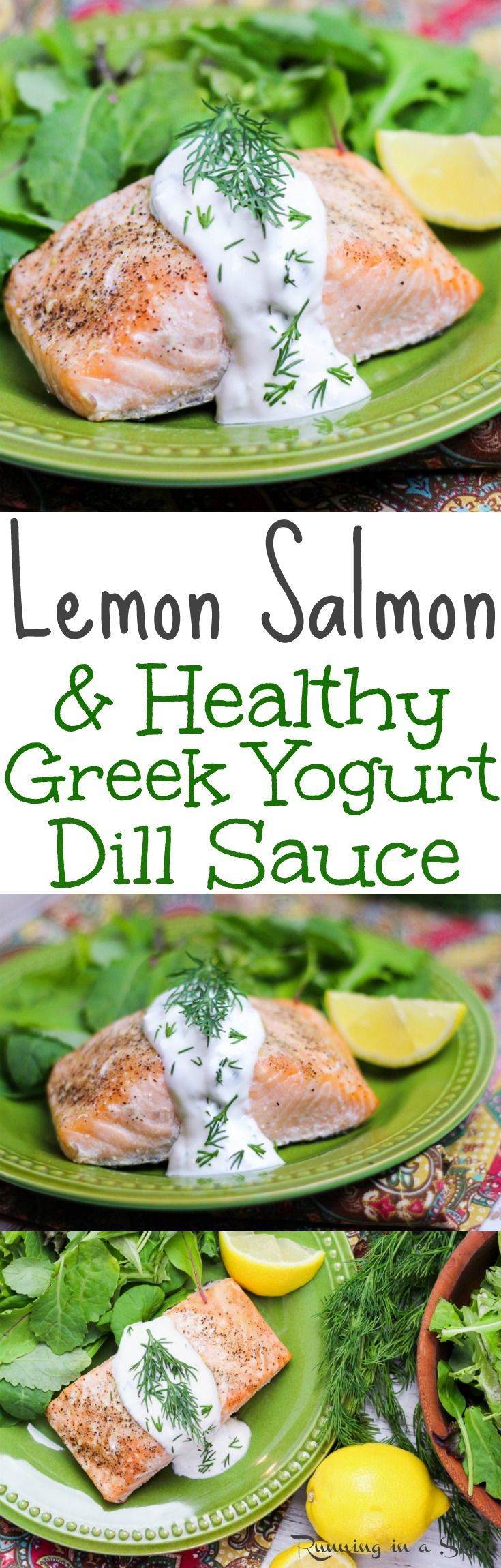 Baked Lemon Salmon with Greek Yogurt Dill Sauce recipe. This easy, clean eating and healthy salmon recipe is perfect for dinners or lunch.  A quick 20 minute pescatarian meal. Gluten free, low carb and healthy! / Running in a Skirt