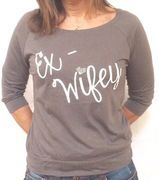 Ex-Wifey Shirt