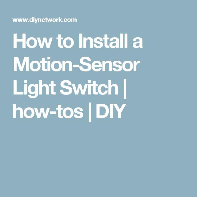 How to Install a Motion-Sensor Light Switch | how-tos | DIY
