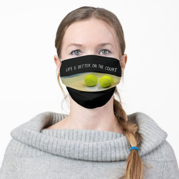 Tennis Ball Life Is Better On The Court Cloth Face Mask Zazzle Com In 2020 Tennis Life Tennis Ball Life Is Good