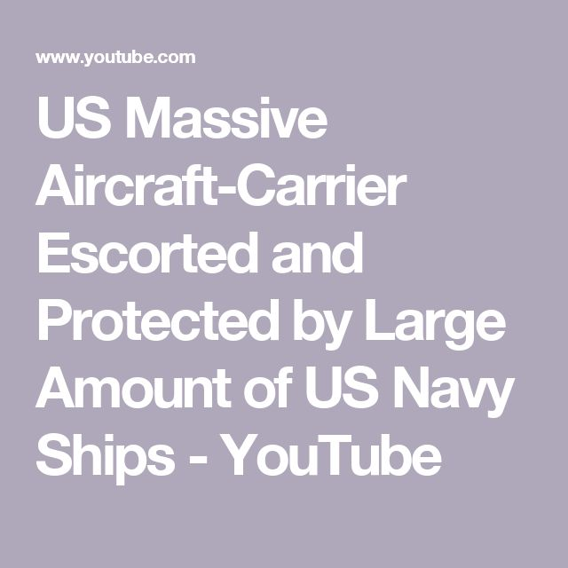 US Massive Aircraft-Carrier Escorted and Protected by Large Amount of US Navy Ships - YouTube