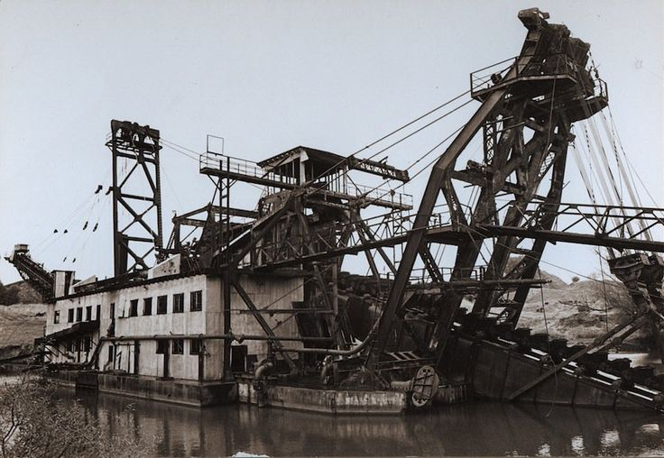 The Old Ways: The monster gold dredges multi-story machines built in the first Half of the 1900s