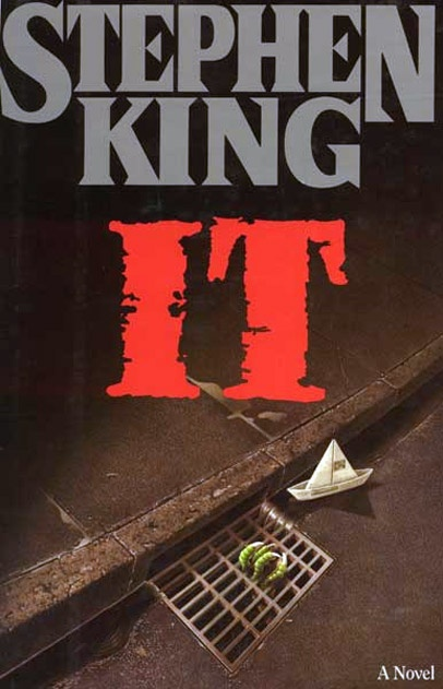 It Stephen King--Probably the scariest book I ever read.