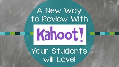 A New Way to Review with Kahoot Your Students will Love!