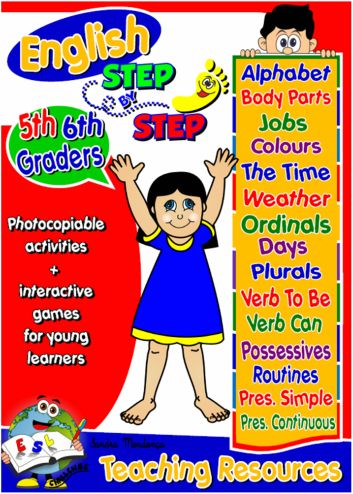 ESL TEACHING RESOURCES FOR 5TH AND 6TH GRADERS - Vocabulary: The Alphabet, Days of the Week, Body Parts, Colours, Jobs, Ordinal Numbers, Telling the Time, The Weather, School Objects and Cardinal Numbers.  Grammar: Plurals, Verb Can, Verb To Be, Expressing Possession (Possessive Case, Possessive Adjectives and Possessive Pronouns), Present Continuous and Present Simple / Daily Routine and Frequency Adverbs.
