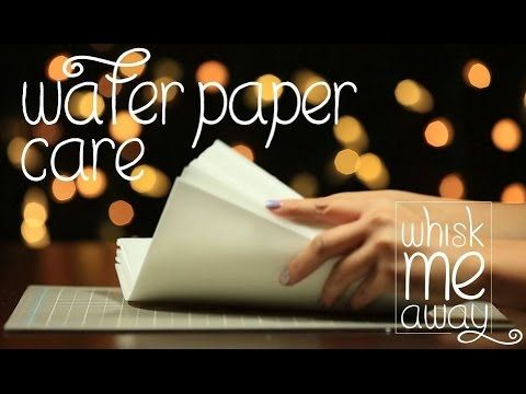 Wafer Paper Care - Whisk Me Away