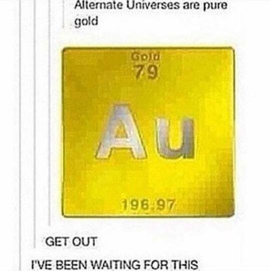 Universos alternativos(AU) são puro ouro - SAIA EU ESTAVA ESPERANDO POR ISSO!