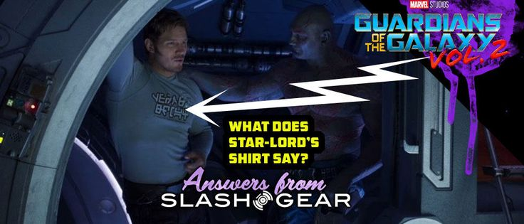What does Star-Lord's shirt say in Guardians of the Galaxy Vol 2?
