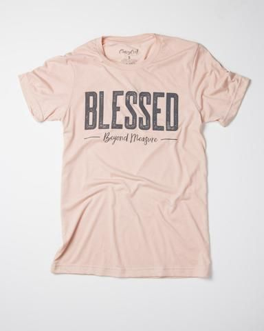 Blessed Beyond Measure T-Shirt