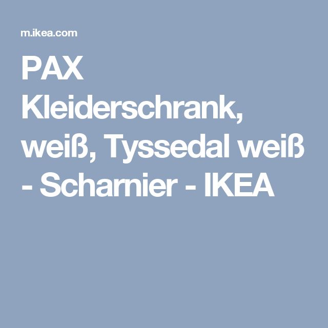 PAX Kleiderschrank, weiß, Tyssedal weiß - Scharnier - IKEA