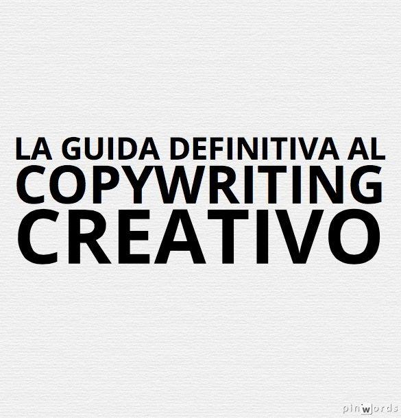 La guida definitiva del Copywriter creativo