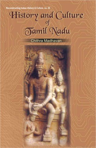 History and Culture of Tamil Nadu Volume one up to AD 131... https://www.amazon.com/dp/8124603081/ref=cm_sw_r_pi_dp_x_FiSjybMMSCV82
