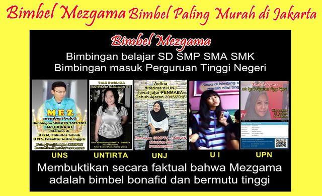 BIMBEL MEZGAMA BIMBEL PALING MURAH DI JAKARTA: BIMBEL PALING MURAH DI JAKARTA
