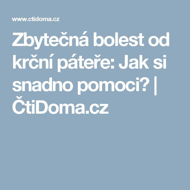 Zbytečná bolest od krční páteře: Jak si snadno pomoci? | ČtiDoma.cz