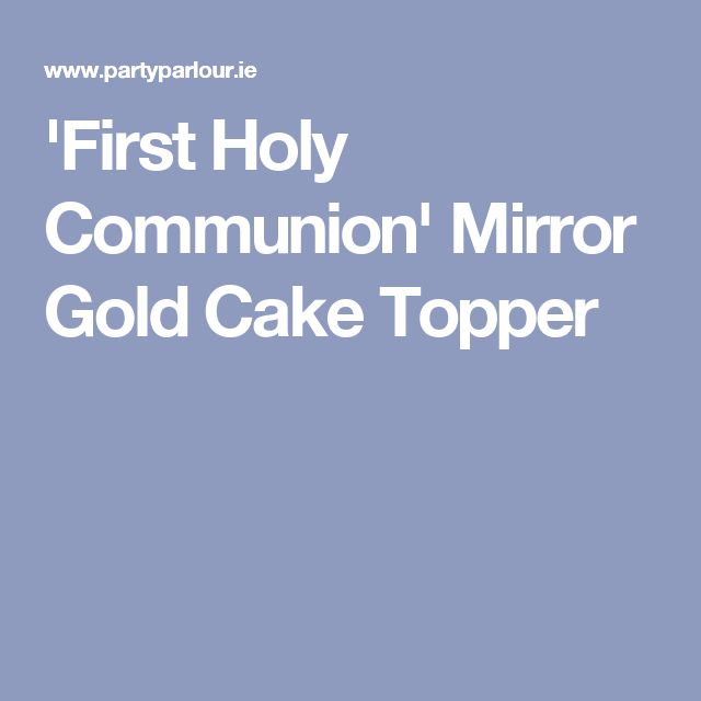 'First Holy Communion' Mirror Gold Cake Topper