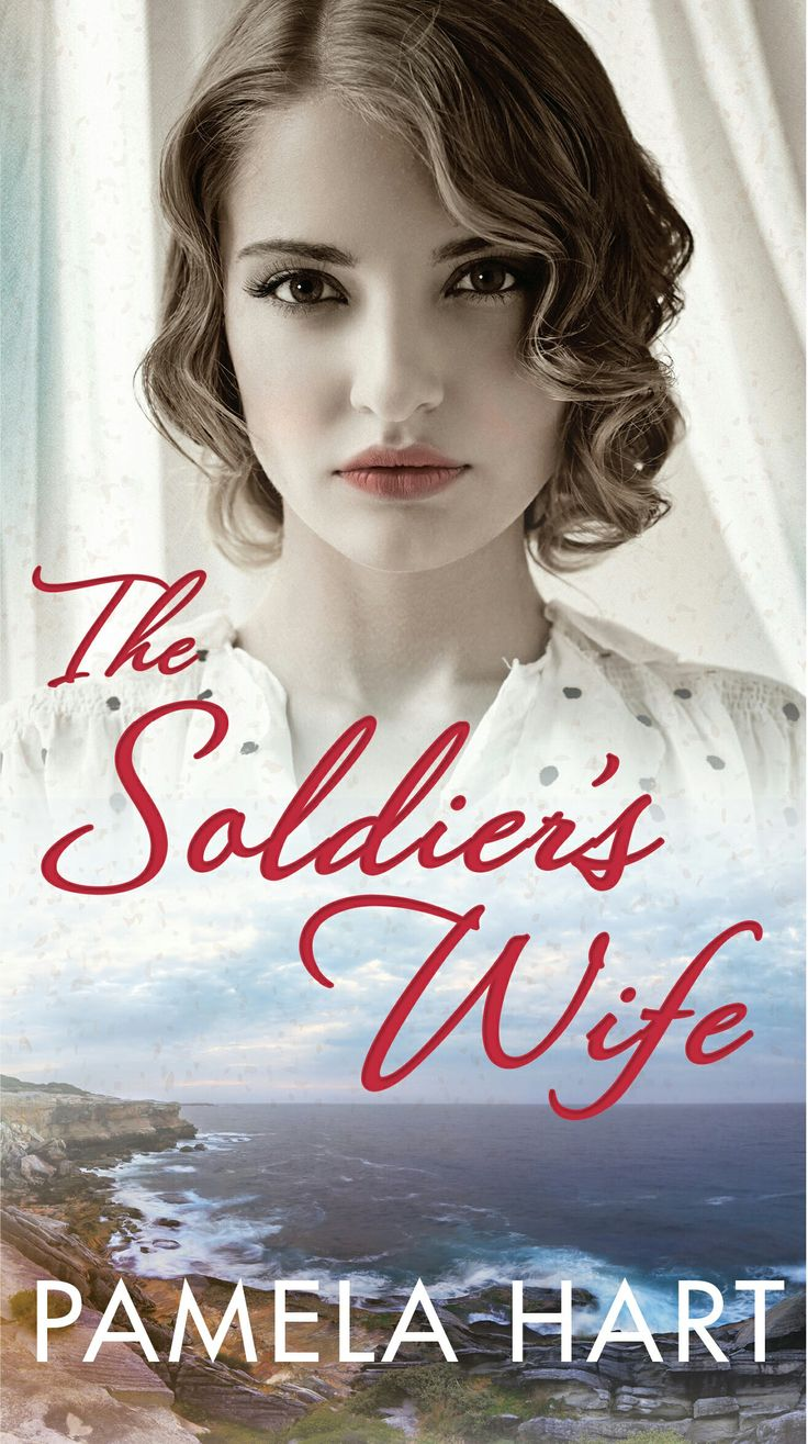 The Soldier's Wife by Pamela Hart #amreading #books