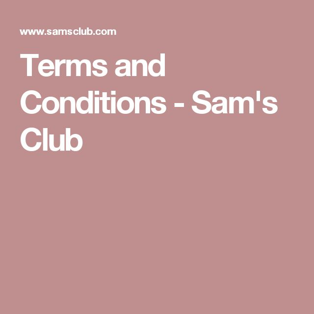 Terms and Conditions - Sam's Club