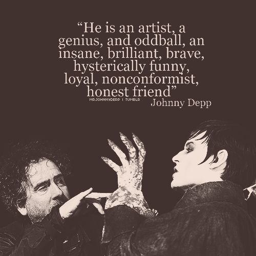 Johnny Depp Tim Burton quote