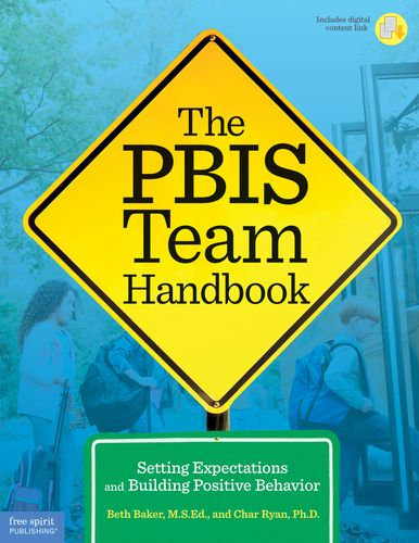 Positive Behavior Intervention | The PBIS Team Handbook | Free Spirit Publishing