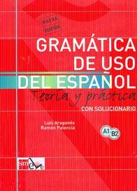 Gramática de uso del español. Teoría y práctica. A1-B2 (SM) *
