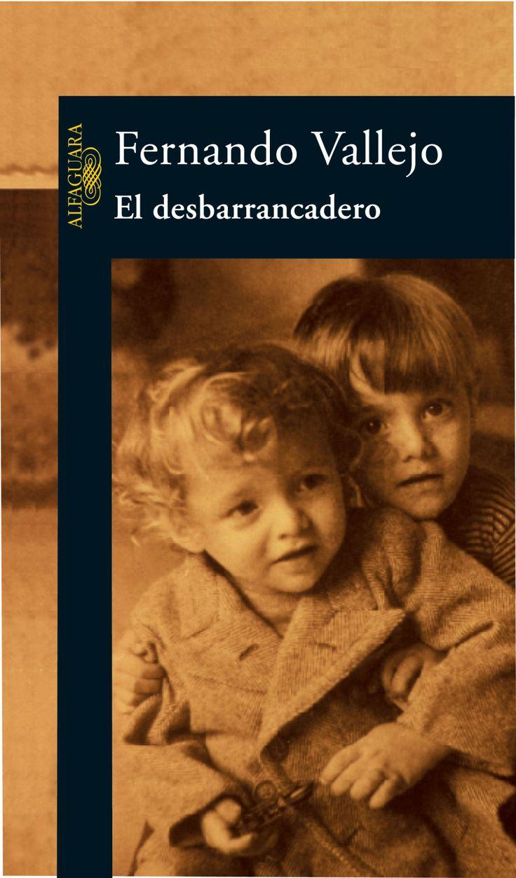 #Libros #Digitales #Gratis https://revistavivelatinoamerica.com/2016/02/21/el-desbarrancadero-de-fernando-vallejo-bajar-en-pdf/