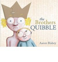 *** The Brothers Quibble - Aaron Blabey ***
