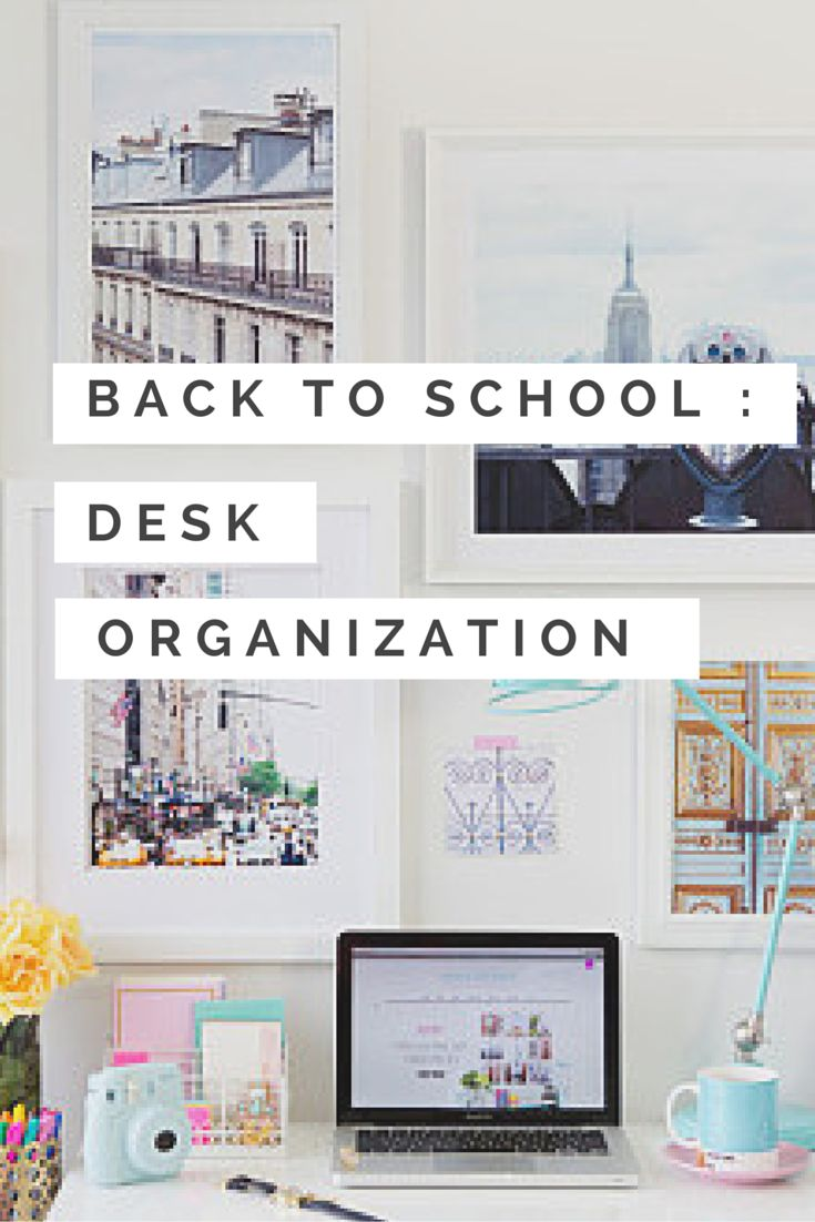 1000 ideas about desk organization tips on pinterest - How to organize your desk at home for school ...