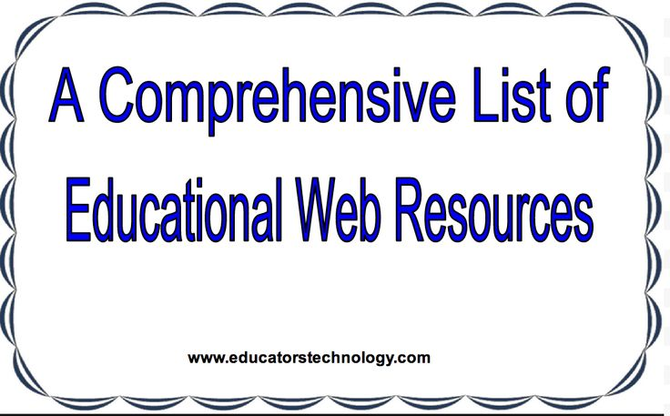 A Comprehensive List of Educational Web Resources for Teachers