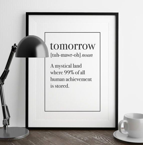 TOMORROW Definition Print | Funny Definition | Funny Wall Art | Art Printable | Printable Wall Art | PDF Download | Funny Art