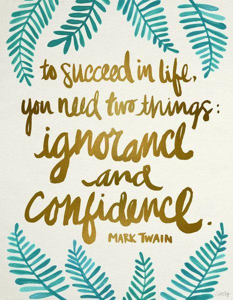 Ignorance & Confidence
