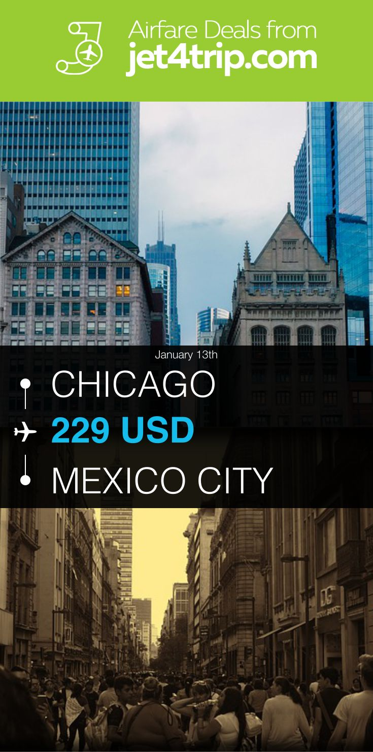 Flight from Chicago to Mexico City for $229 by Interjet (ABC Aerolineas) #travel #ticket #deals #flight #CHI #MEX #Chicago #Mexico City #4O #Interjet (ABC Aerolineas)