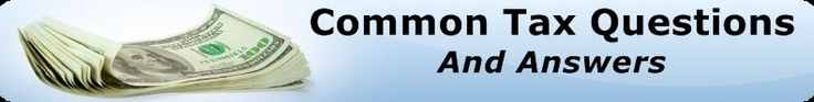 Common Tax Questions & Answers #tax #taxes