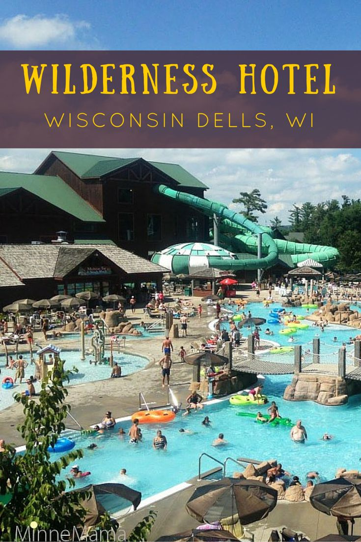 The Wilderness Hotel is part of the full 600-acre resort and is America's largest waterpark resort.