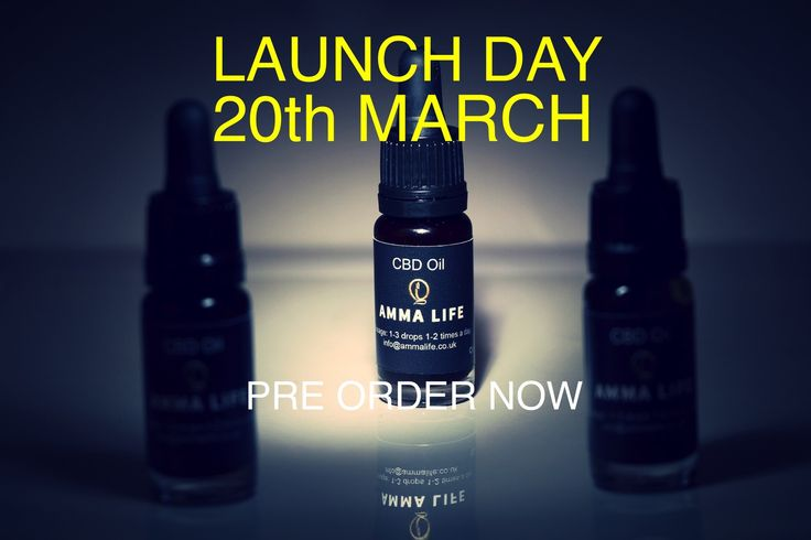 Amma Life CBD Oil 20th March Is Launch Day