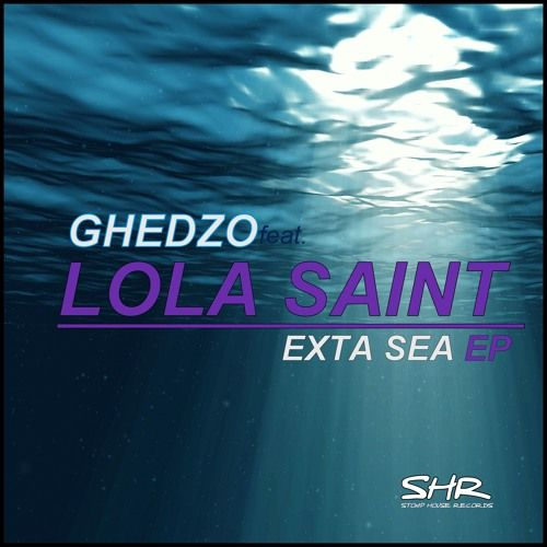 GHEDZO feat. LOLA SAINT - Life is a dance  / Exta Sea EP / preview / by STOMP HOUSE RECORDS on SoundCloud