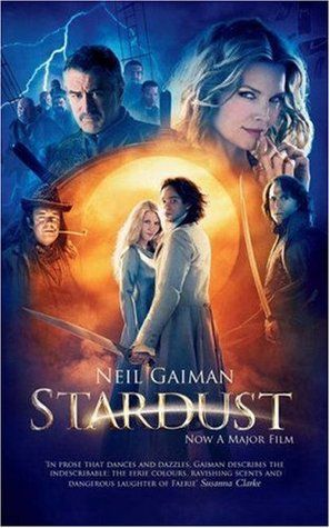 Stardust - Neil Gaiman Loved the book and the movie!