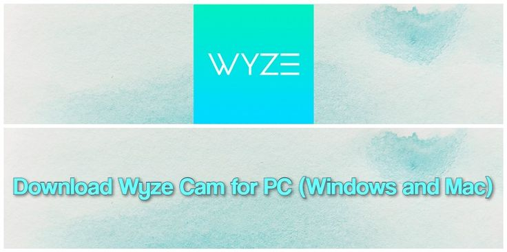 Download wyze app for pc windows and mac mac laptop