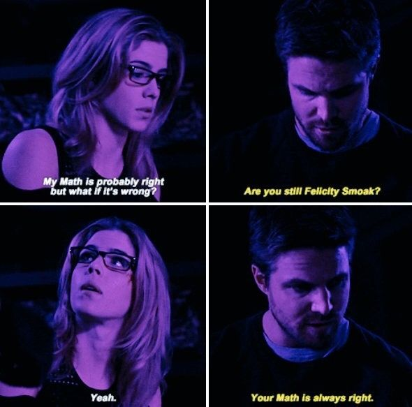"""#Arrow 5x20 """"Underneath"""" - """"My math is probably right but what if it wrong?Are you still Felicity Smoak? Yeah.Your Math is always right."""" - #OliverQueen #FelicitySmoak"""