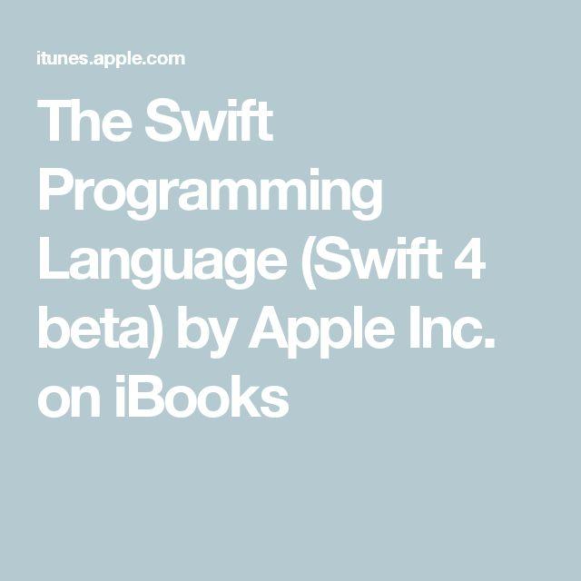 The Swift Programming Language (Swift 4 beta) by Apple Inc. on iBooks