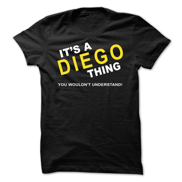 Its A Diego Thing