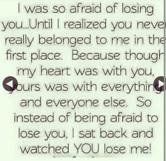 I love you but you lost me. Remember that your the one who let me go. So when someone else finds me don't want me back.